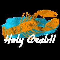 Holy Crab!!! Heilige Krabbe!!! Wunder Geschenk w