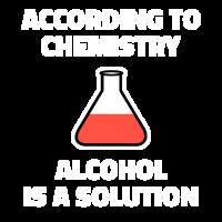 Chemie Alkohol Lösung Chemielaborant Lehrer Shirt