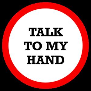 SPRECHE ZU MEINER HAND