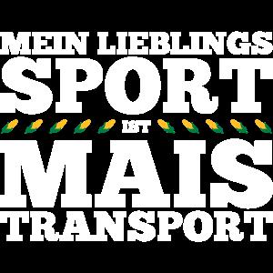 Bauer Spruch Mein Lieblingssport ist Maistransport