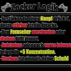 Zocker Logik , Liebe Zocker unter uns! NEU! Funny