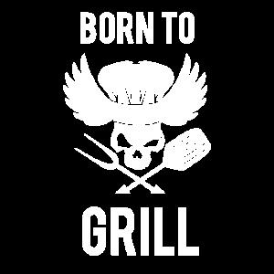 Born to Grill grillen griller geburtstag grillsch