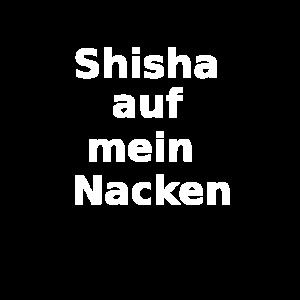 shisha auf mein nacken
