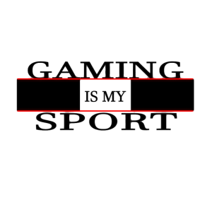 gaming is my sport