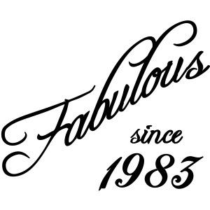 Fabulous since 1983