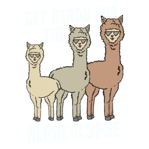 Alpaka Alpakas Get Ready For The Alpacalypse