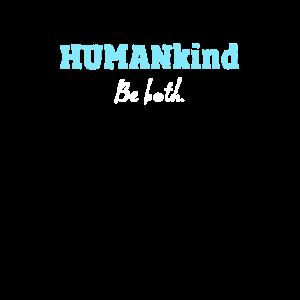 Humankind Human Kind Be Both