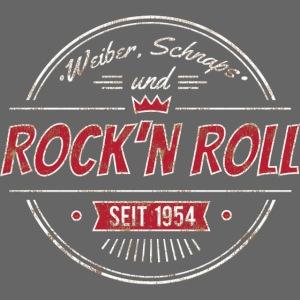 Rock´n Roll, Weiber Schnaps und Bier