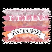 Hallo Herbst / Hello Autumn