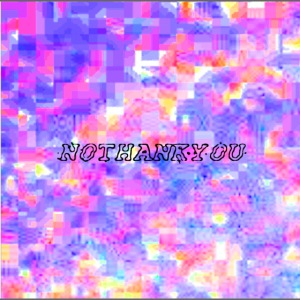 N0THANKY0U COVER SOMETHING