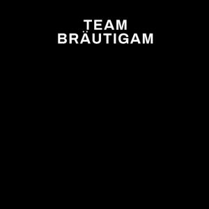 Team Bräutigam JGA Junggesellenabschied Geschenk