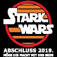 Stark Wars - Abschluss 2019 - Abitur - Shirt