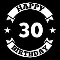 30. Geburtstag 30 Jahre happy Birthday