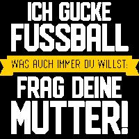 FUSSBALL GUCKEN   VATER