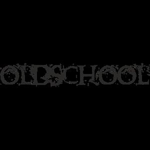 Oldschool Spruch Sprüche Streetwear Geschenkidee
