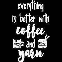 Coffee & Yarn. Alles ist besser mit Kaffee & Wolle