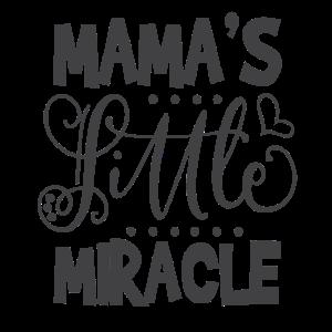 Mama's kleines Wunder!