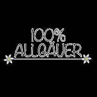 100 Allgäuer Print, Stolzer Allgäuer