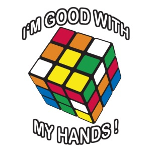 Rubik's Cube Quotes I'm Good With My Hands
