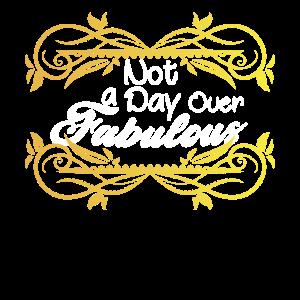 Kein Tag über Fabulous