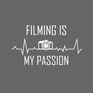 """filming is my passion"" Merchandise by SPDY"
