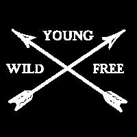 Young wild and free Geschenk Geschenkidee