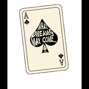 Welche Träume können Ace of Spades Spielkarte kommen