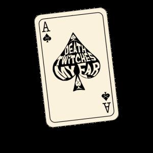 Tod zuckt mein Ohr Pikass Spielkarte