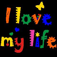 Ich liebe mein Leben Lebenslust Gesundheit