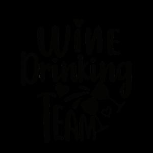 Wine Drinking Team- Team Braut Witziger JGA Spruch
