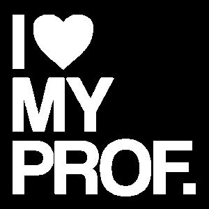 I love my Prof