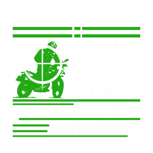 Dirt Bike Dad