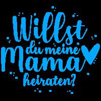 Willst du meine Mama heiraten? - Blau