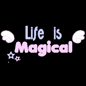 Das Leben ist magisch