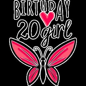 20. Geburtstag Schmetterling Birthday Girl