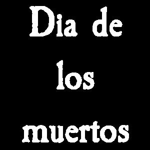 Dia de los muertos Gedenktag Mexiko Geschenk