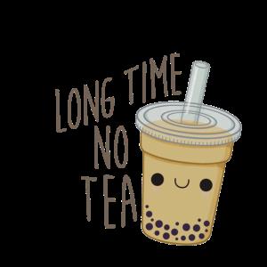 Lange Zeit kein Tee