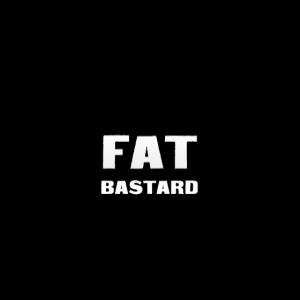 Fat Bastards: Version 1