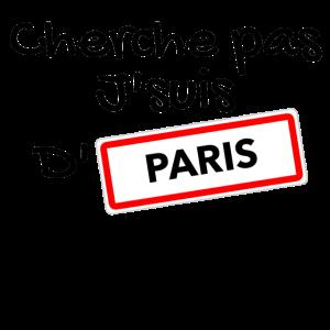 Suchen Sie nicht nach Paris