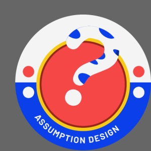 Assumption Design