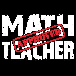 Math Teacher Approved. Mathelehrer geprüft