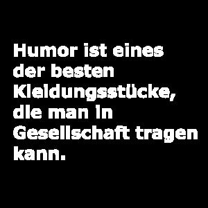 Humor ist eines der besten Kleidungsstücke