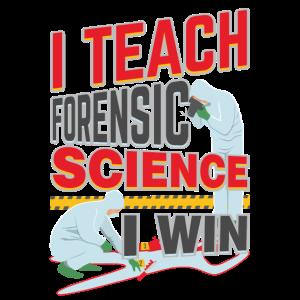 Ich unterrichte Forensic Science I Win