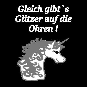 Einhorn,Glitzer auf die Ohren - lustige unicorn