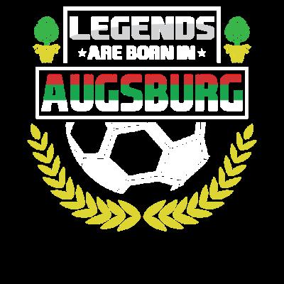 Legenden sind in Augsburg geboren - Legenden sind in Augsburg geboren - Geschenkidee,Geboren,Ausburg,Legende,Legenden,Fußball