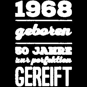 1968 geboren 50 jahre gereift