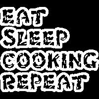 EAT SLEEP COOKING REPEAT Koch Geschenke Shirts