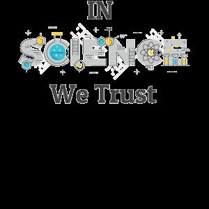 In der Wissenschaft vertrauen wir