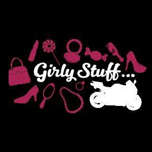 Girly Stuff - Motorrad inklusive
