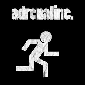 Adrenalin Junkie